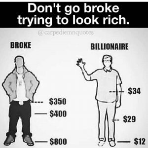 dont-go-broke-trying-to-look-rich